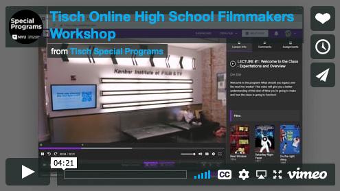 Tisch Online High School Filmmakers Workshop