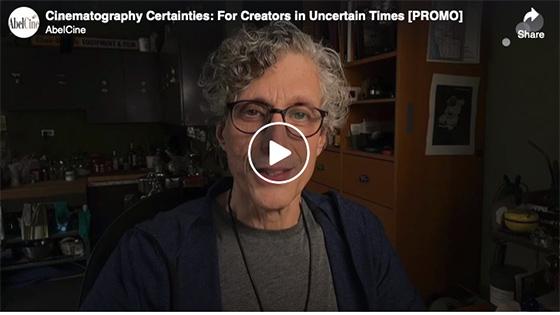 Cinematography Certainties: For Creators in Uncertain Times [PROMO]