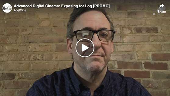 Advanced Digital Cinema: Exposing for Log [PROMO]