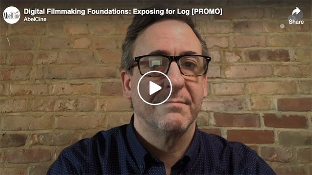 Digital Filmmaking Foundations: Exposing for Log [PROMO]