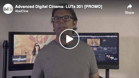 Advanced Digital Cinema: LUTs 201 [PROMO]