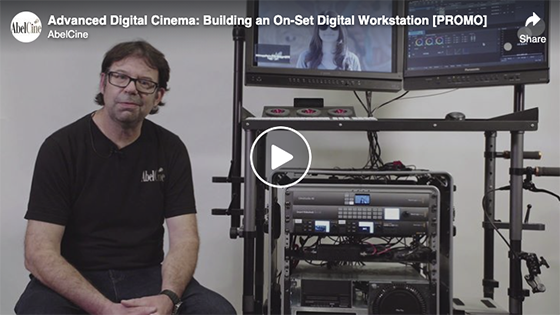 Advanced Digital Cinema: Building an On-Set Digital Workstation [PROMO]
