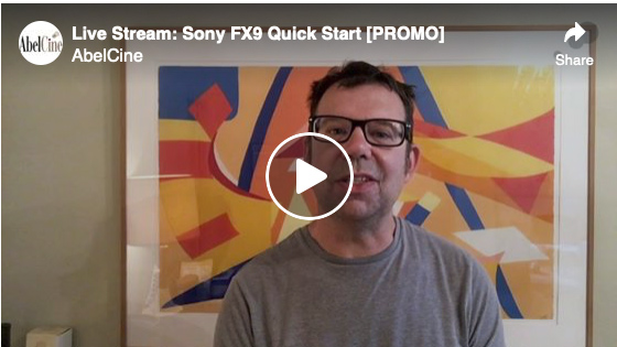 Live Stream: Sony FX9 [PROMO]